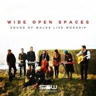 Wide Open Spaces: Sound of Wales Live Worship