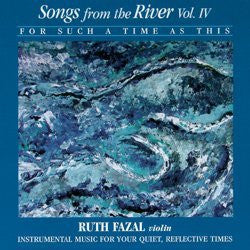 Songs From The River Vol. 4 - For Such A Time As This - Tributary Music - Re-vived.com