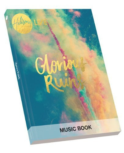 Hillsong - Glorious Ruins Songbook - Hillsong - Re-vived.com