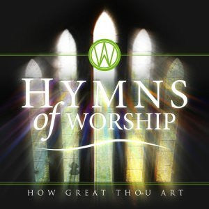 Hymns of Worship - How Great Thou Art - Elevation - Re-vived.com