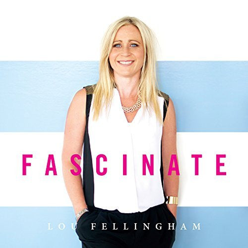 Fascinate - Louise Fellingham - Re-vived.com