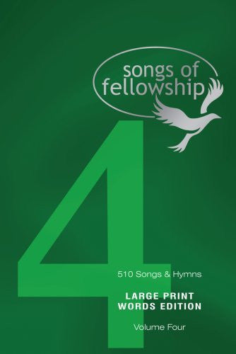Songs of Fellowship 4 Words Edition - Large Print - Various Artists - Re-vived.com