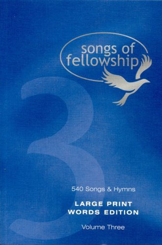 Songs of Fellowship: Large Print Words Bk.3 - Various Artists - Re-vived.com