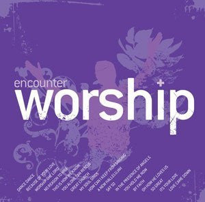 Encounter Worship 4 - Various Artists - Re-vived.com