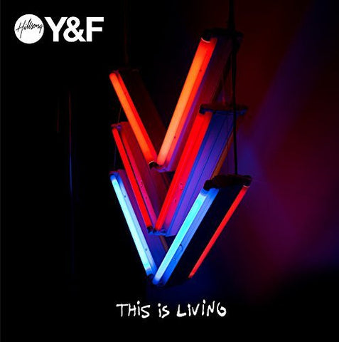 This is Living - Hillsong Young & Free - Re-vived.com