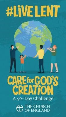 #LiveLent: Care for God's Creation