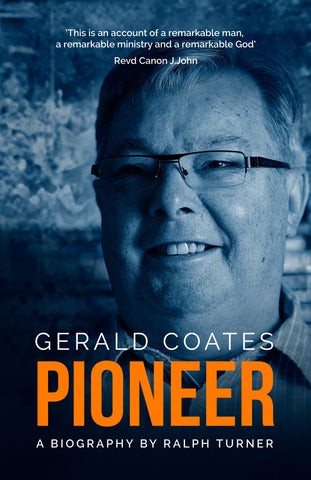 Gerald Coates - Pioneer - Ralph Turner - Re-vived.com