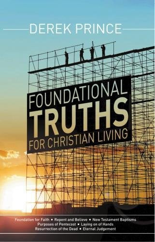 Foundational Truths For Christian Living Paperback Book