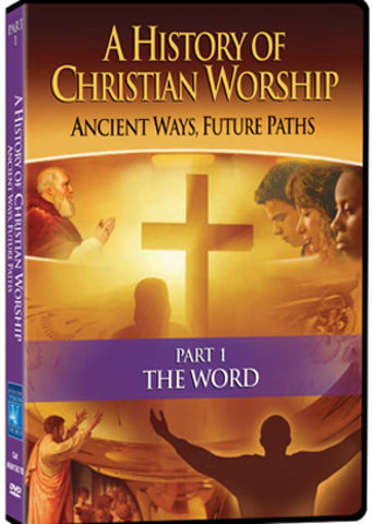 A History of Christian Worship Part 1: The Word - Various Artists - Re-vived.com