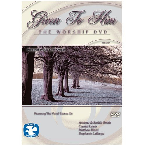 GIVEN TO HIM THE WORSHIP DVD - Timeless International Christian Media - Re-vived.com