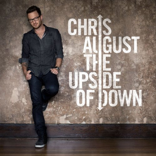 The Upside Of Down - Chris August - Re-vived.com