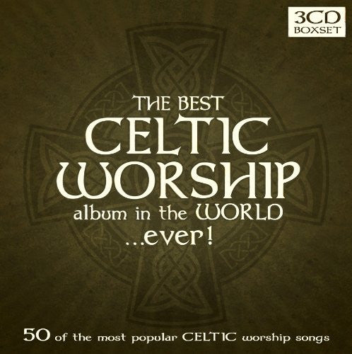The Best Celtic Album in the World...Ever! - Various Artists - Re-vived.com