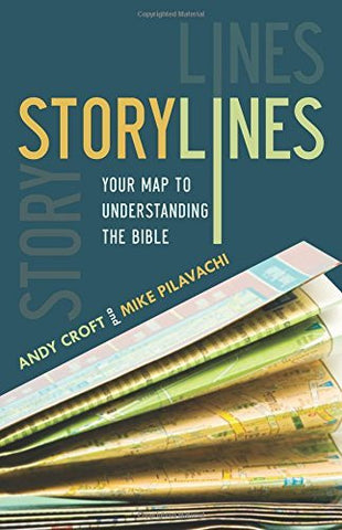 Storylines: Your Map to Understanding the Bible - Andy Croft & Mike Pilavachi - Re-vived.com