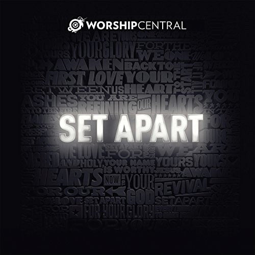 Set Apart - Worship Central - Re-vived.com