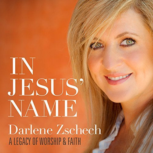 In Jesus' Name: A Legacy of Worship & Faith - Darlene Zschech - Re-vived.com