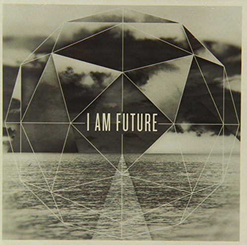 I Am Future - I Am Future - Re-vived.com