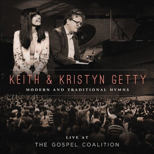 Live At the Gospel Coalition - Keith & Kristyn Getty - Re-vived.com