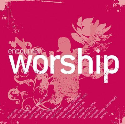 Encounter Worship 5 - Various Artists - Re-vived.com