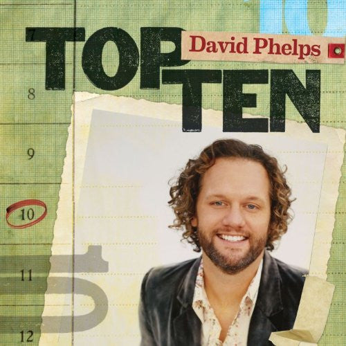Top Ten - David Phelps - David Phelps - Re-vived.com