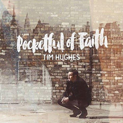 Pocketful of Faith - Tim Hughes - Re-vived.com