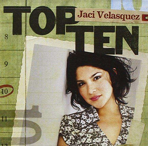Top Ten - Jaci Velasquez - Jaci Velasquez - Re-vived.com
