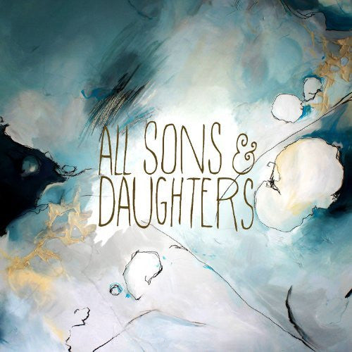 All Sons & Daughters - All Sons & Daughters - Re-vived.com