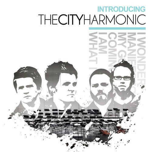 Introducing The City Harmonic - The City Harmonic - Re-vived.com