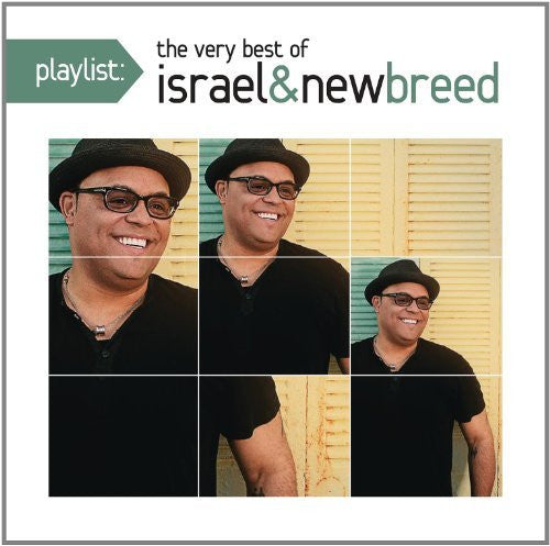 Playlist: The Very Best of Israel & New Breed - Israel & New Breed - Re-vived.com