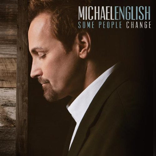 Some People Change - Michael English - Re-vived.com