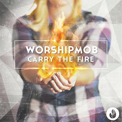 Carry The Fire - Integrity Music - Re-vived.com