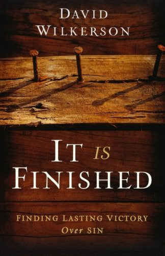 It Is Finished: Finding Lasting Victory Over Sin - Re-vived - Re-vived.com