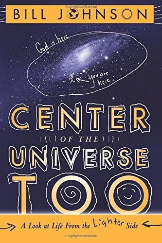 Center of the Universe Too: A Look at Life from the Lighter Side - Re-vived - Re-vived.com