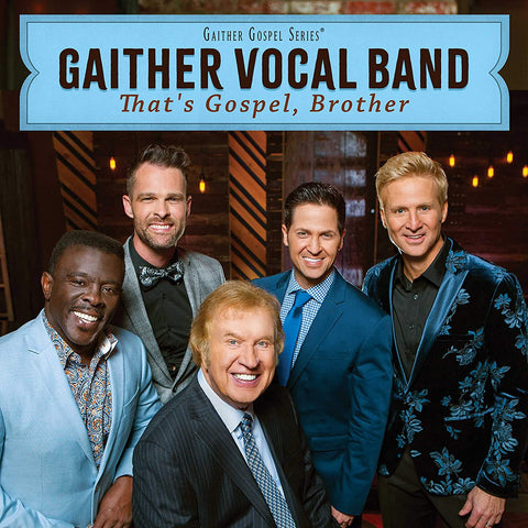 Gaither Vocal Band - That's Gospel, Brother CD