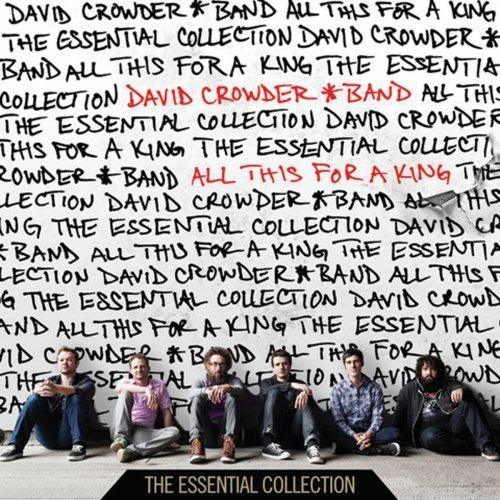 All This for a King: Essential - David Crowder Band - Re-vived.com
