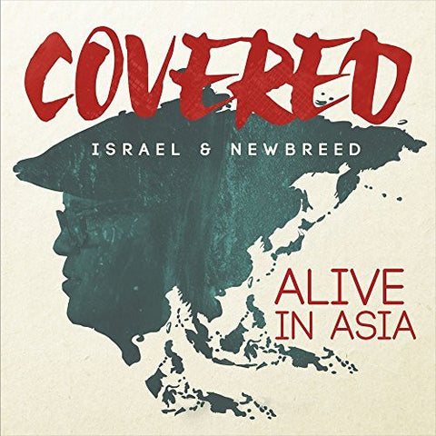 Covered: Alive in Asia - Israel Houghton - Re-vived.com
