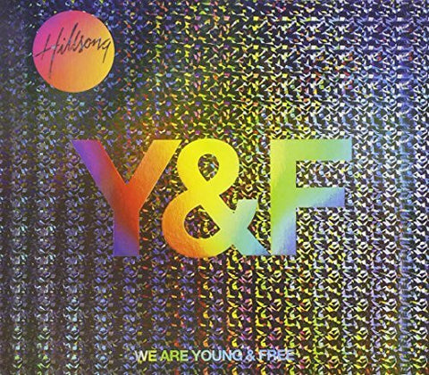 We Are Young & Free - Hillsong - Re-vived.com