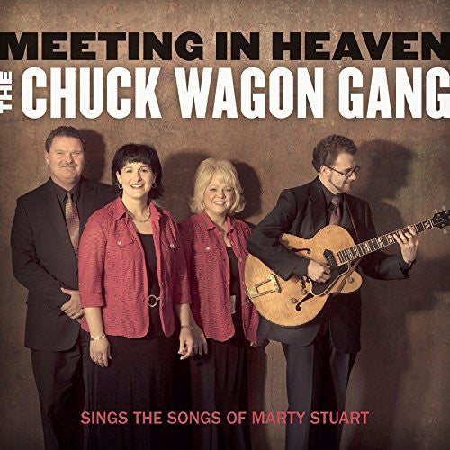 Meeting in Heaven: The Chuck Wagon Gang Sings the - The Chuck Wagon Gang - Re-vived.com
