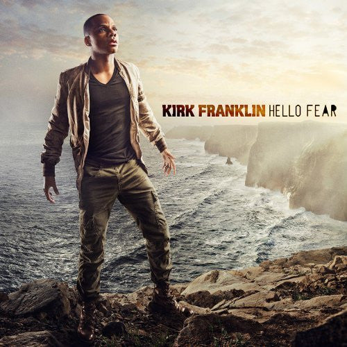 Hello Fear - Kirk Franklin - Re-vived.com
