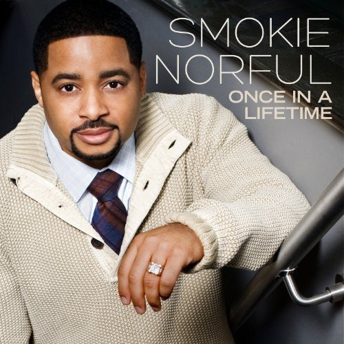 Once in a Lifetime - Smokie Norful - Re-vived.com