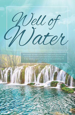 Well Of Water Bulletin (Pack of 100)