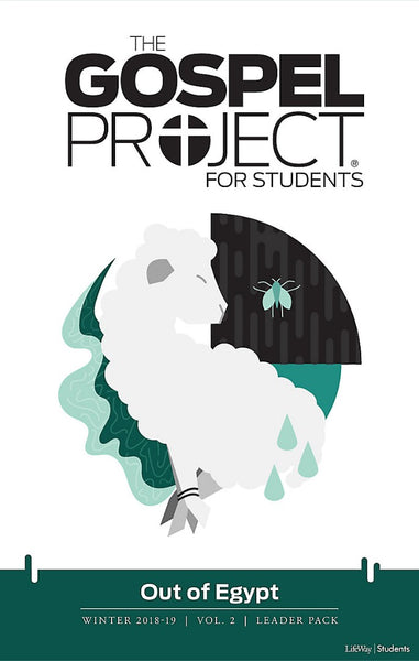 Gospel Project For Students: Leader Pack, Winter 2019