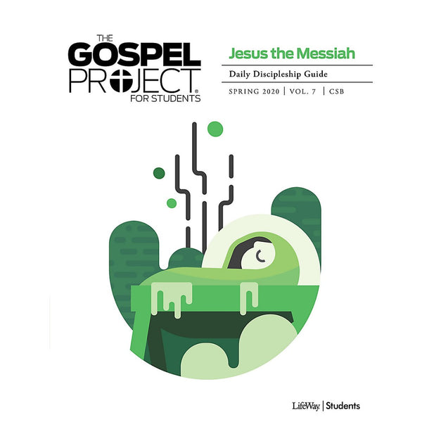 Gospel Project for Students CSB Discipleship Guide Spring 20
