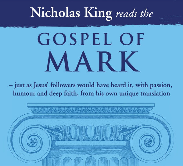 Nicholas King Reads The Gospel Of Mark CD