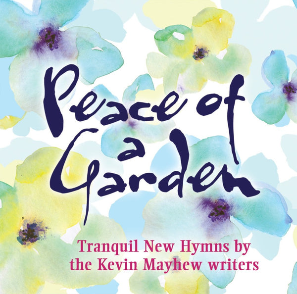 Peace Of A Garden CD