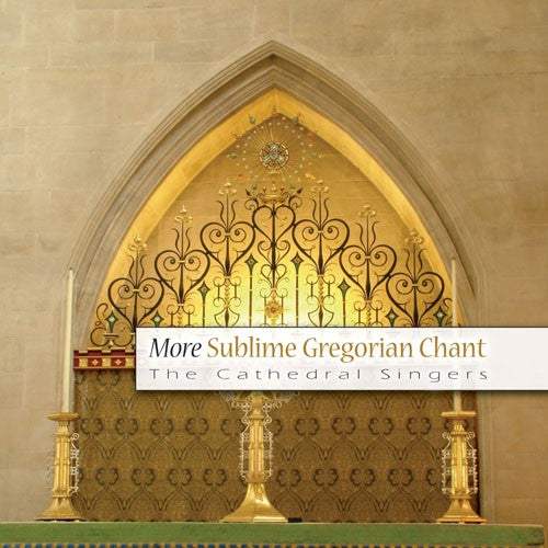 More Sublime Gregorian Chant CD