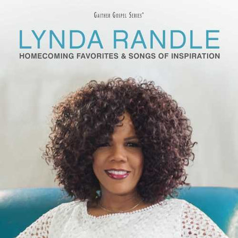 Lynda Randle Homecoming Favourites & Songs Of Inspiration Vol. 1 CD