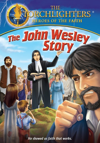 Torchlighters: The John Wesley Story DVD - Torchlighters - Re-vived.com