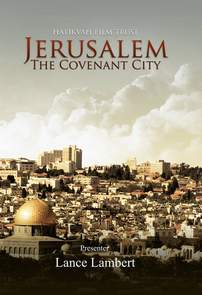 Jerusalem, the Covenant City DVD - Hatikvah Films - Re-vived.com