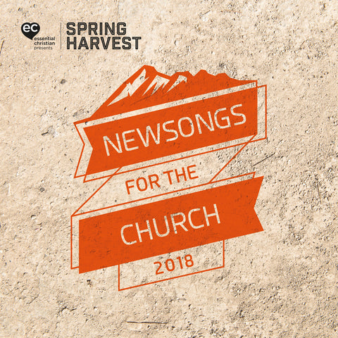 Spring Harvest 2018 New Songs For The Church