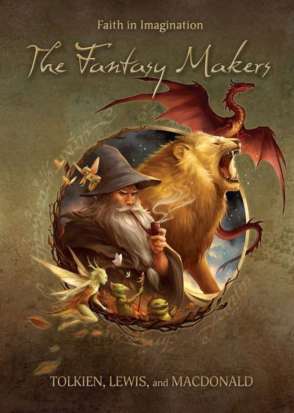 The Fantasy Makers: Tolkien, Lewis And MacDonald DVD
